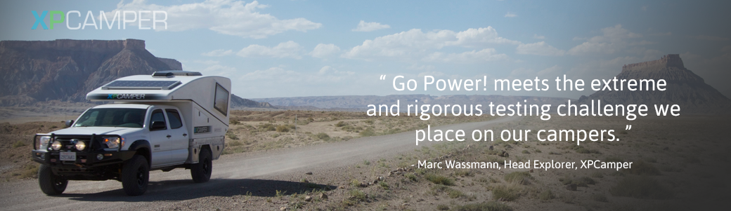 Go Power! meets the extreme and rigorous testing challenge we place on our campers