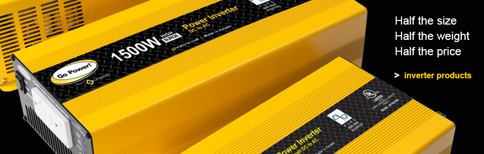 Go Power Inverters - Half the size, half the weight, half the price